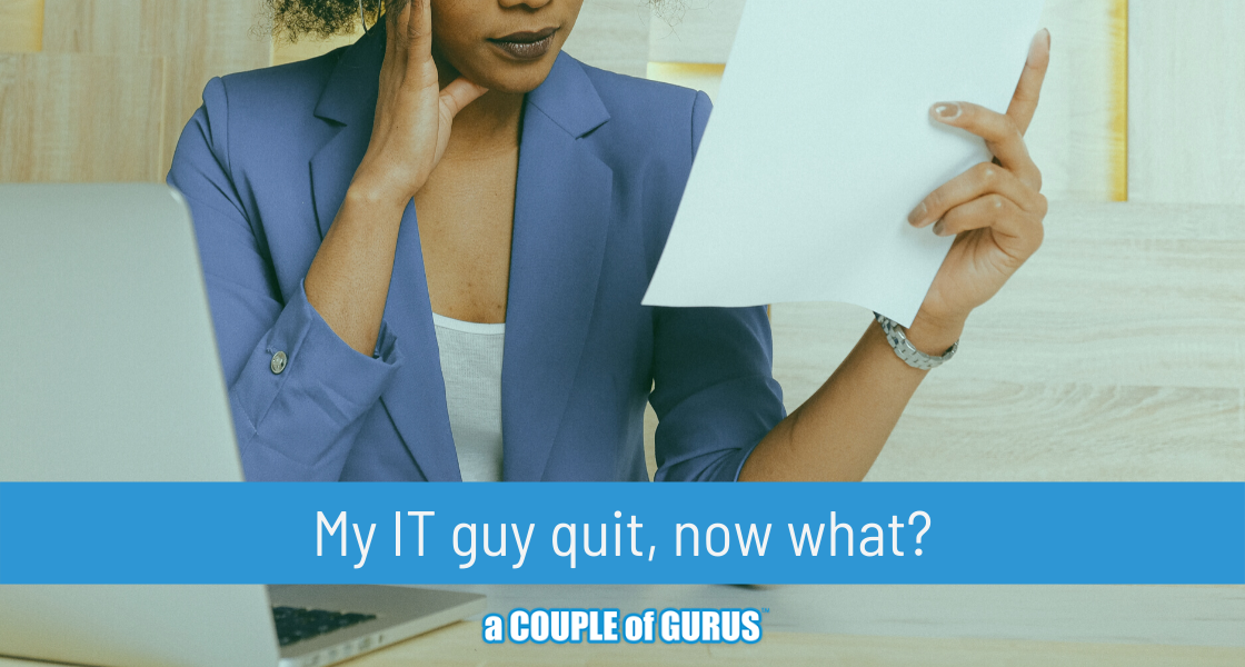 My-IT-guy-quit-now-what_