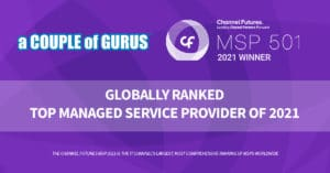 a COUPLE of GURUS Top IT Managed Services Provider MSP 501 2021